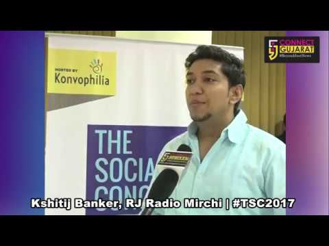 Kshitij Bankers Interview with Connect Gujarat at #TSC2017 on World Social Media Day