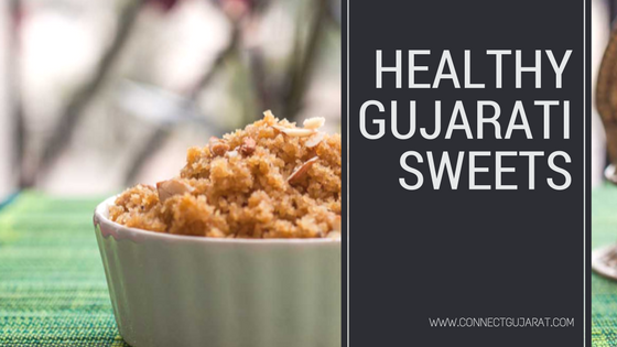 Healthy Gujarati Sweets