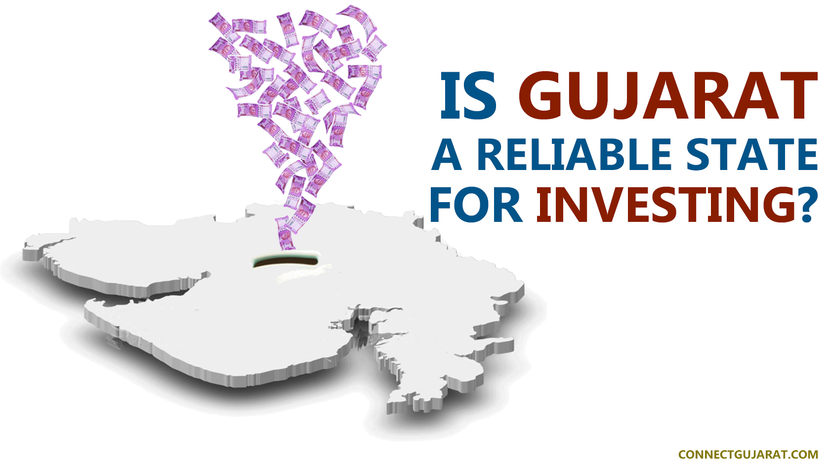 Is Gujarat a reliable state for investing?