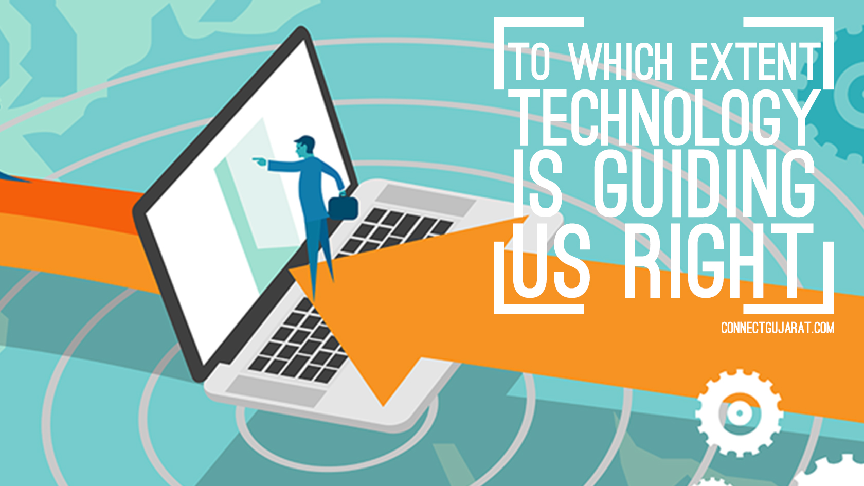 To Which Extent Technology Is Guiding Us Right