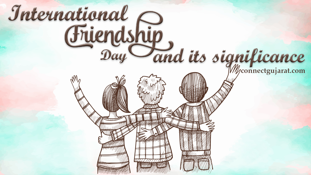 international friendship day and its significance