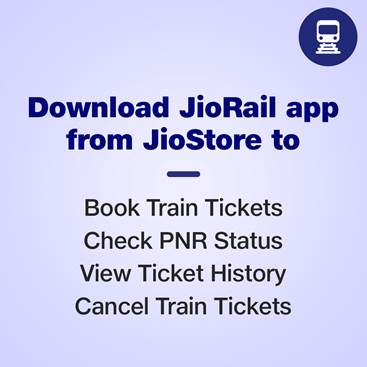 Jio launches JioRail App for the users